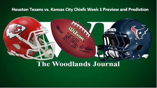 Houston Texans vs Kansas City Chiefs Week 1 Preview and Prediction